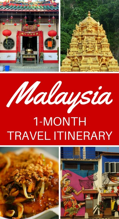 One month Malaysia travel itinerary for backpackers