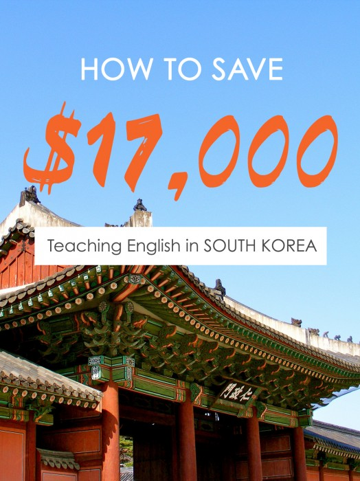 How-to-save-$17000-teaching-English-in-South-Korea