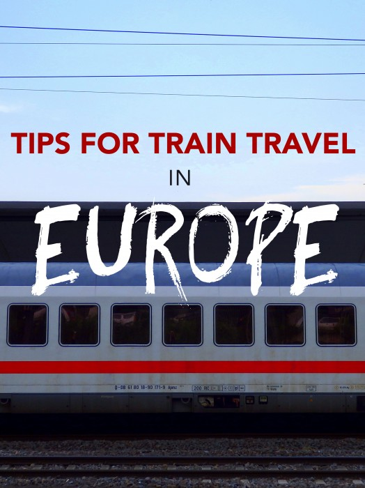 Tips for train travel in Europe with a Eurail Pass