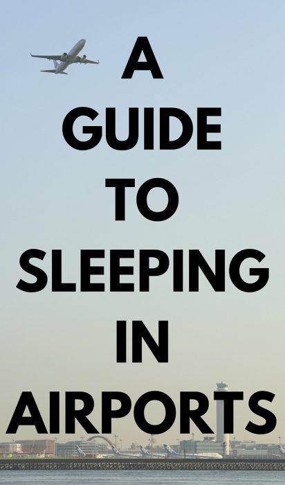 A guide to sleeping in airports | Travel tips for travellers on a budget!