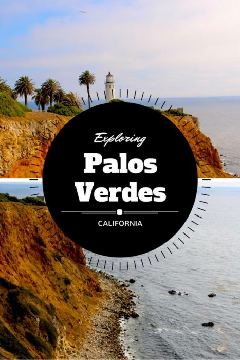 Visiting Palos Verdes, California