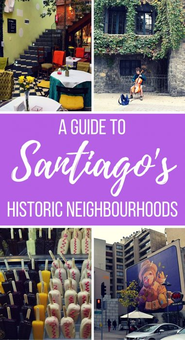 A guide to Santiago's historic neighbourhoods, Chile