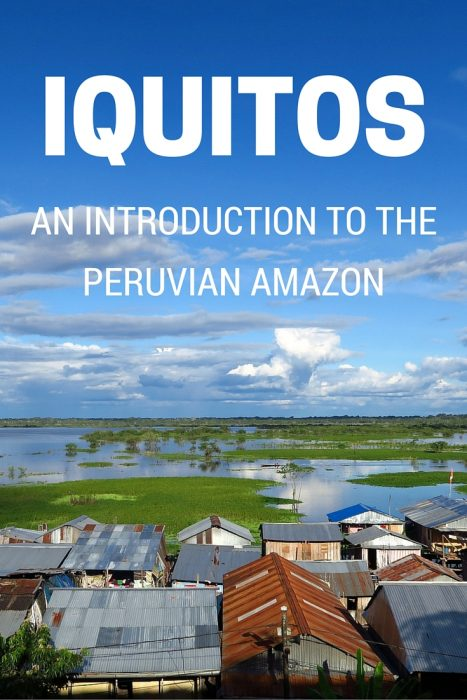 Things-to-do-in-Iquitos-Peruvian-Amazon