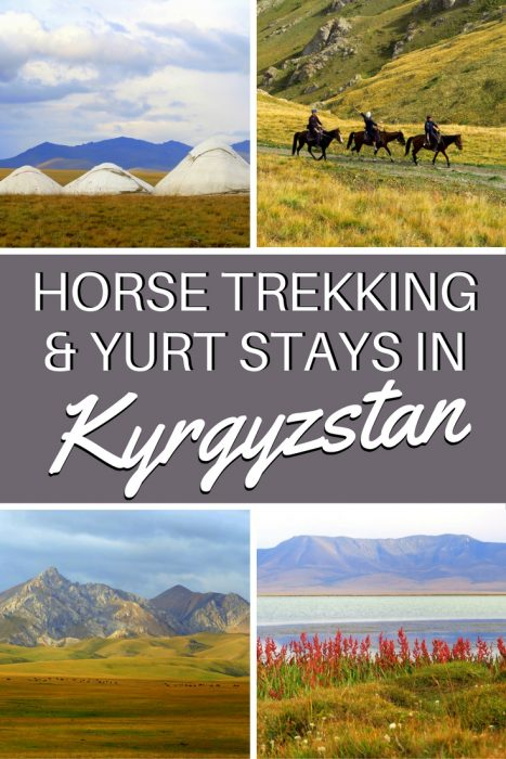Kyrgyzstan Travel: One of the highlights of my travels in Kyrgyzstan was the 2 day horse trek to Song Kol Lake, which also included yurt stays with nomadic families.