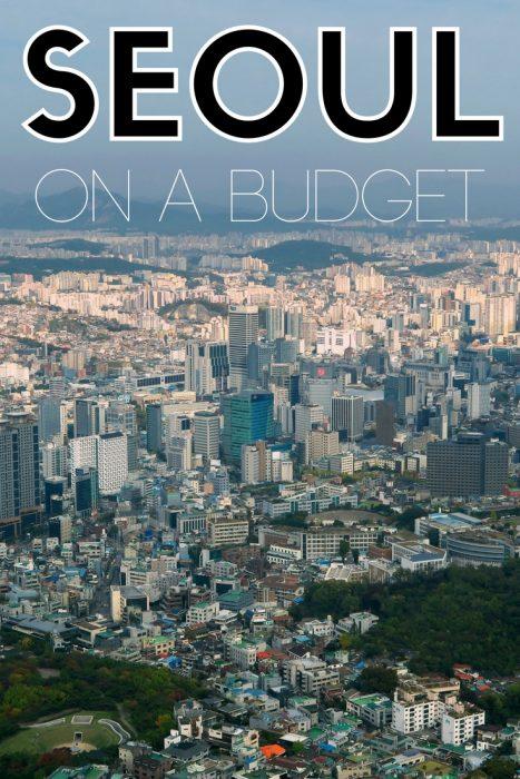 Visit Seoul on a budget | Seoul Travel Guide