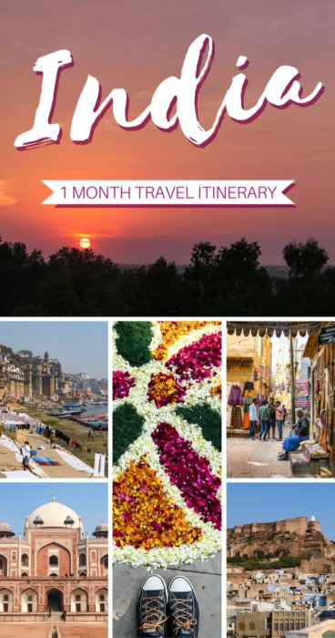 1-month India Travel Itinerary: Where to go and what to see on your big India train trip!