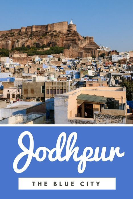 Things to do in Jodhpur: A travel guide to India's Blue City!